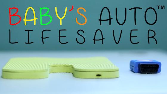 Baby's Auto Lifesaver