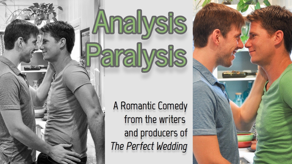 Analysis Paralysis, a feature-length LGBTQ rom-com movie project video thumbnail