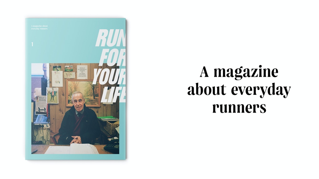 Run for Your Life: a magazine about everyday runners project video thumbnail