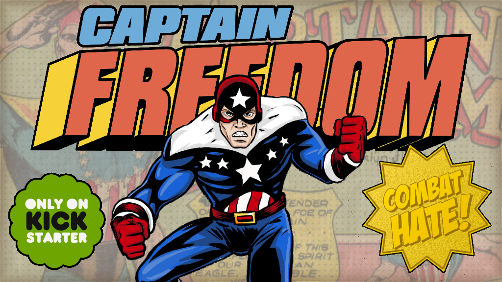 Captain Freedom: Combat Hate! Comic Book project video thumbnail