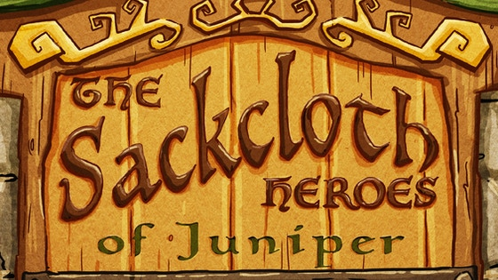 The Sackcloth Heroes of Juniper