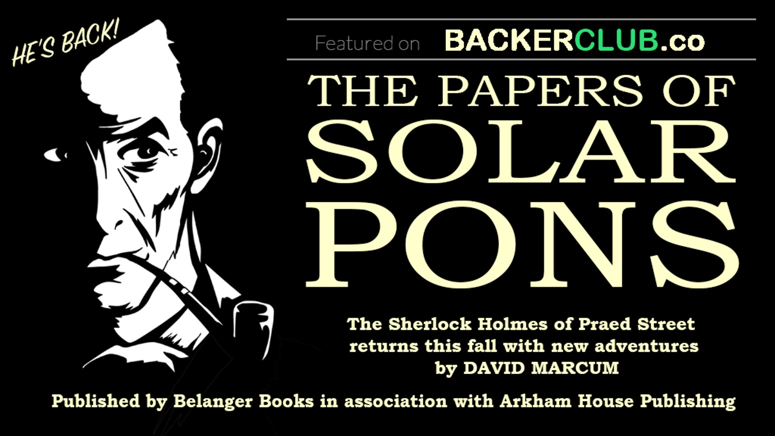The first collection of new stories of Solar Pons, the Sherlock Holmes of Praed Street, published in the 21st century