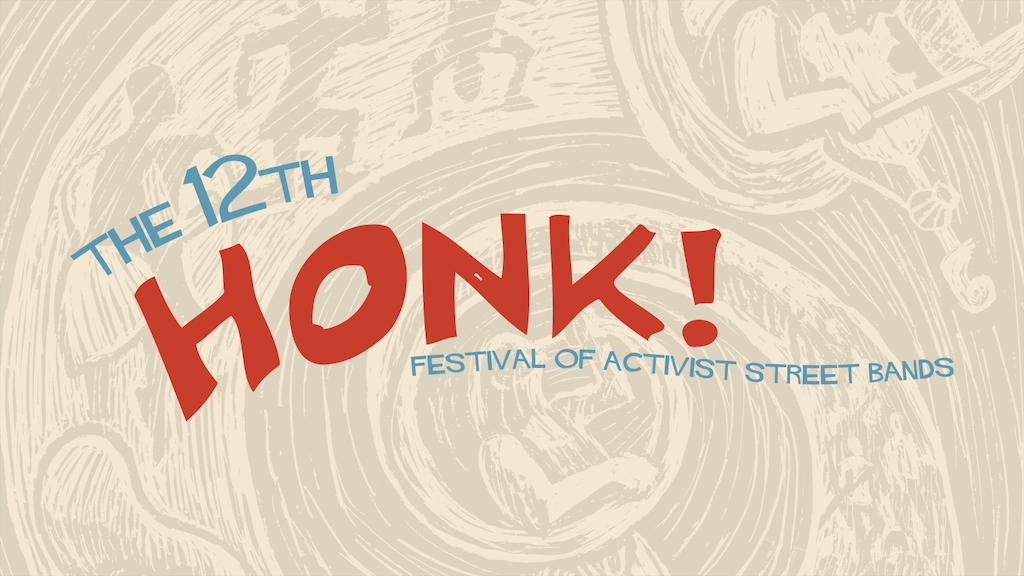 2017 HONK! Festival of Activist Street Bands project video thumbnail