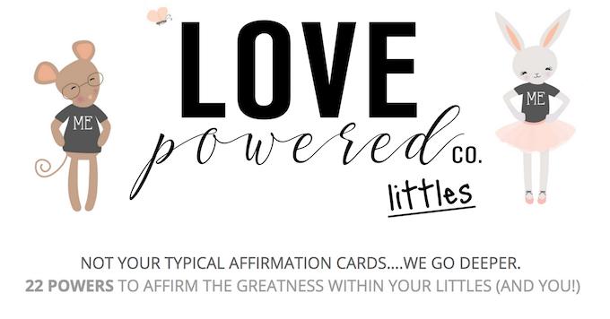 Love Powered Littles by Love Powered Co  — Kickstarter