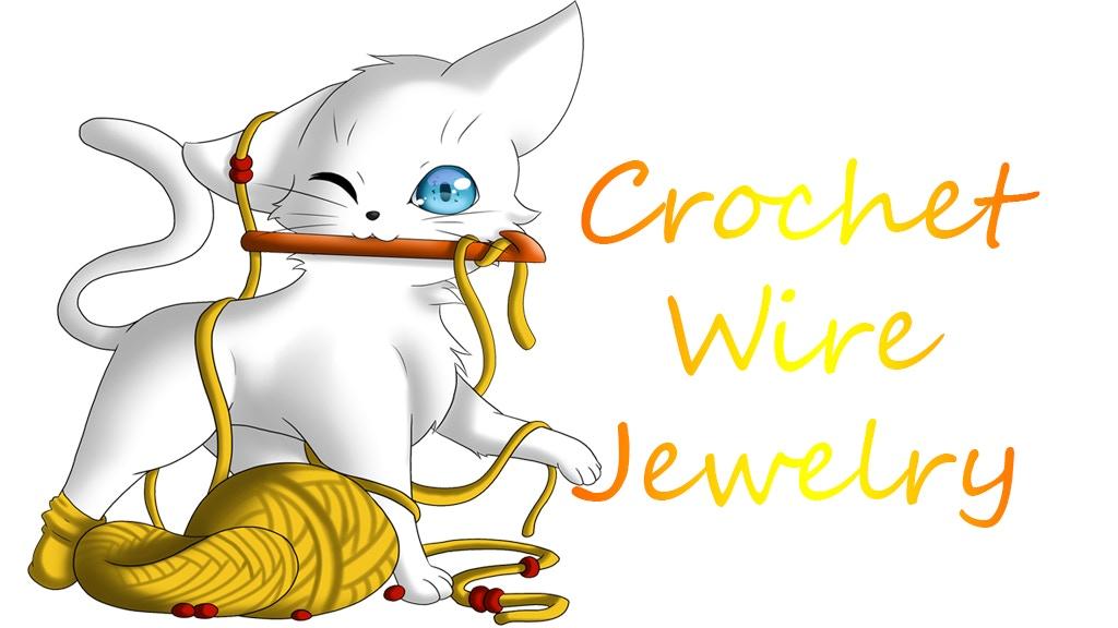 Crochet Wire Jewelry by Charise Pelan — Kickstarter