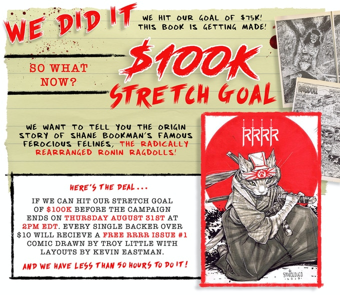 FREE Radically Rearranged Ronin Ragdolls issue #1 if we hit $100k!