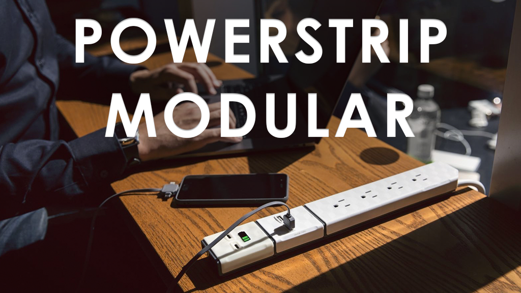 Powerstrip: The age of modular tech has arrived project video thumbnail