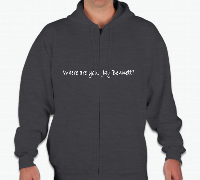 A mock-up of the Where are you, Jay Bennett? hoodie