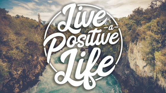 Live A Positive Life - Apparel With A Mission