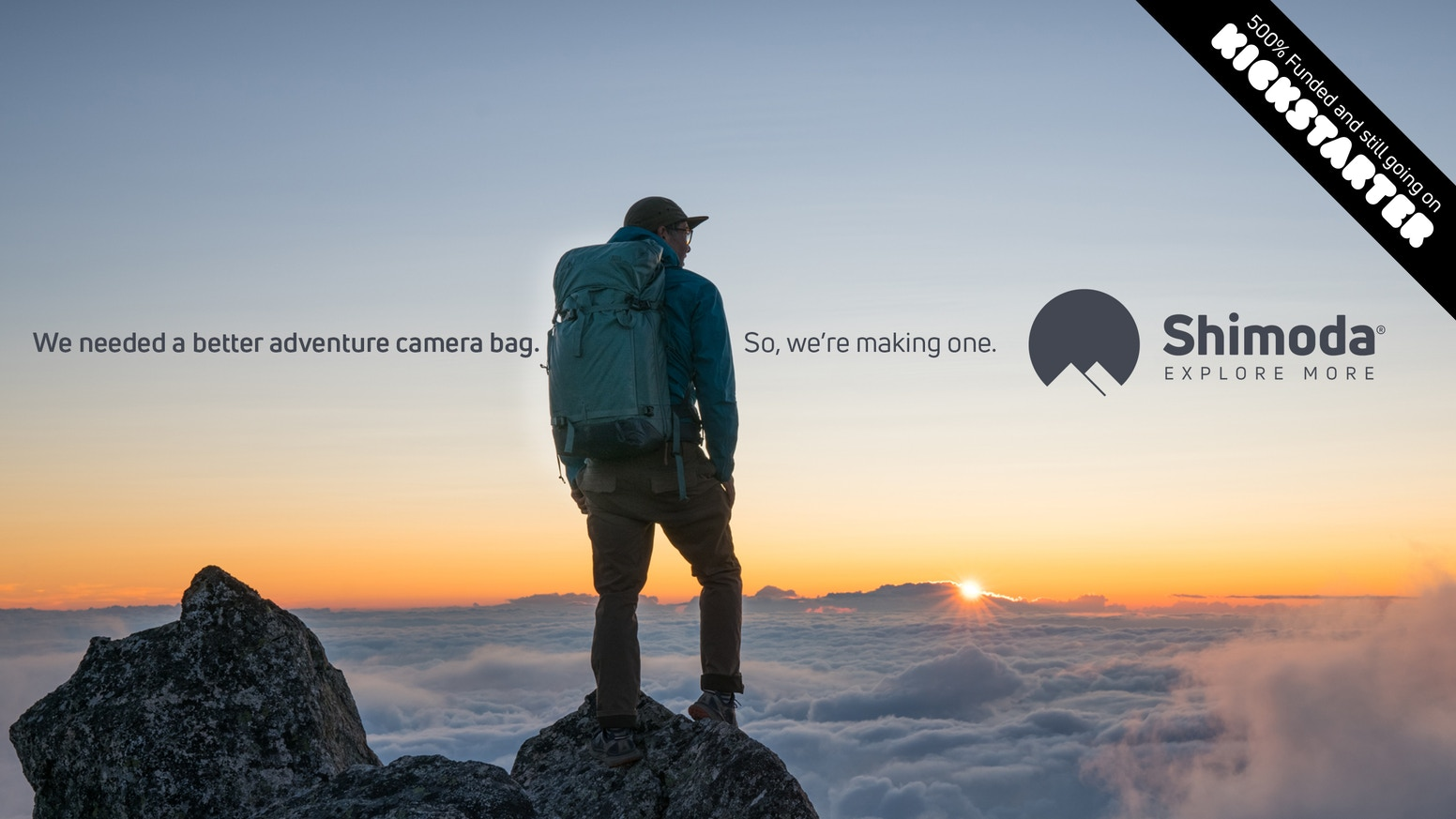 We are making camera bags for explorers, storytellers and creators. Our designs are driven by adventure.