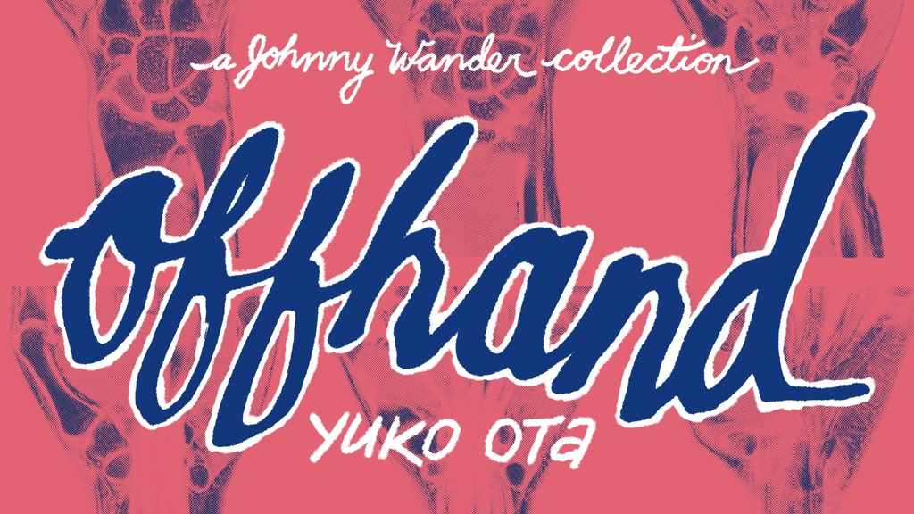 Offhand: A Johnny Wander Collection project video thumbnail