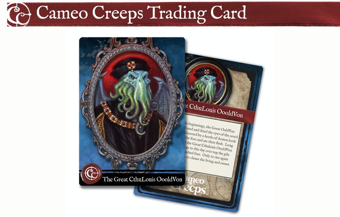 Get the Cameo Creeps Trading Card at $65 and above.  If we hit our Stretch Goal I'll be releasing all 52 Cameo Creeps Trading Cards with origin stories on the back.