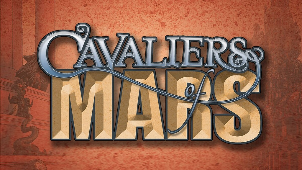 CAVALIERS OF MARS, a tabletop roleplaying game. project video thumbnail