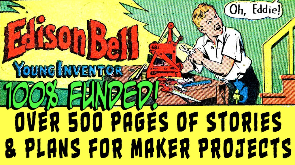 Edison Bell: Maker Projects from the Golden Age of Comics project video thumbnail