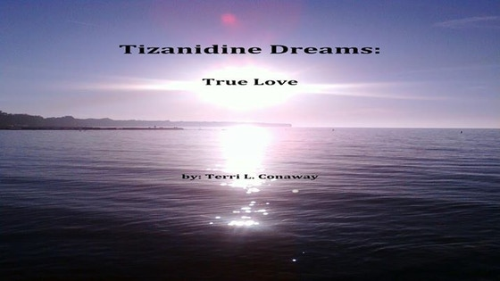 Tizanidine Dreams : True Love