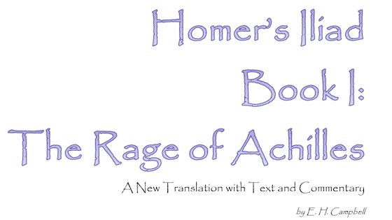 Homer's Iliad, Book I: A New Translation