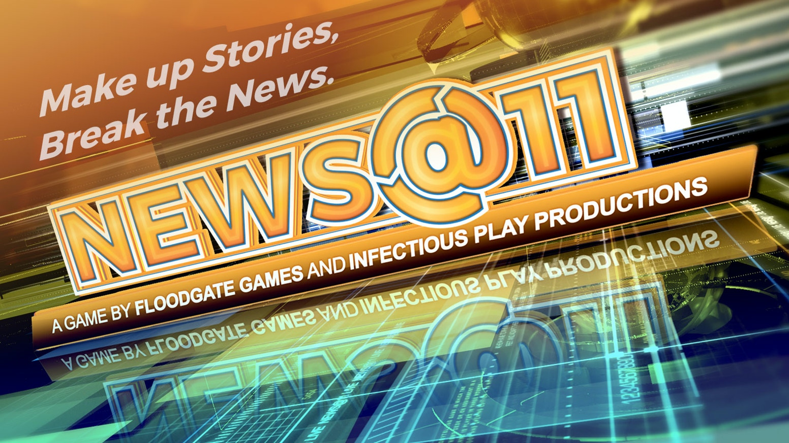 A cyclical storytelling game for 4 to 11 players - 30 min. A hilarious game of making up stories to deliver the news. News at 11