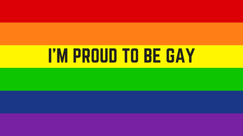 I'm Proud To Be Gay