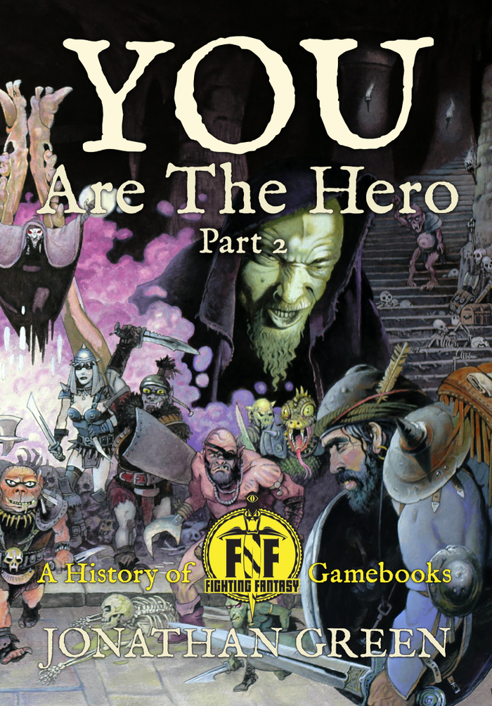 A follow up to 2014's YOU ARE THE HERO, to mark the 35th anniversary of Fighting Fantasy Gamebooks. A new book with all new content!