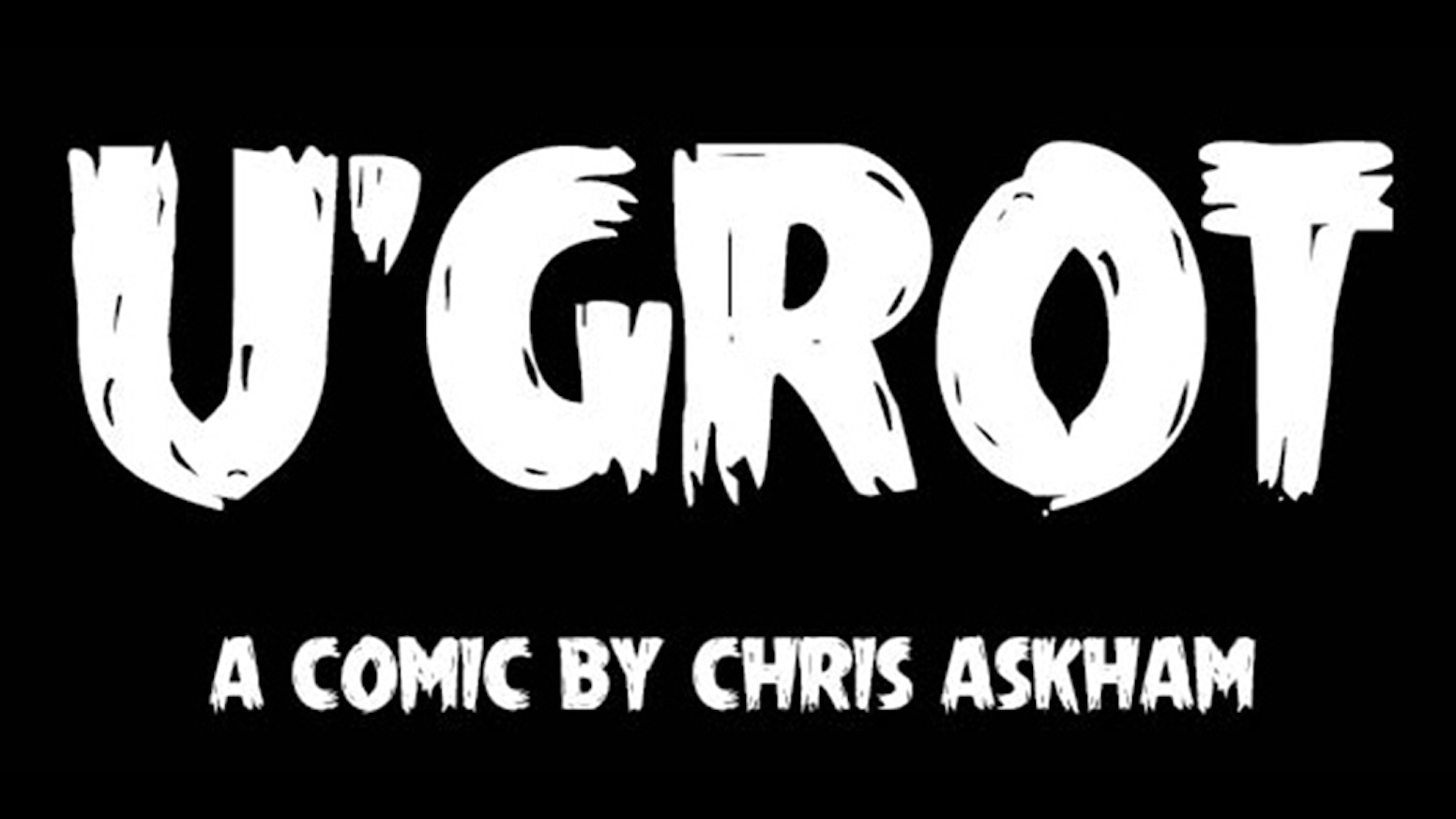 U'Grot is a 68 page black & white graphic novel written, illustrated, and lettered by Chris Askham