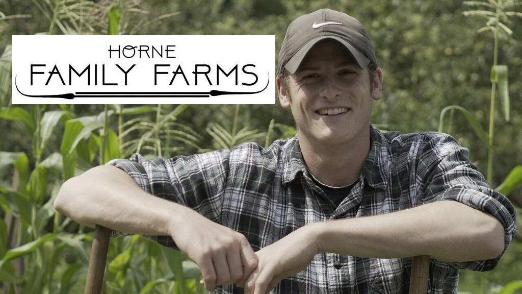 Horne Family Farms project video thumbnail