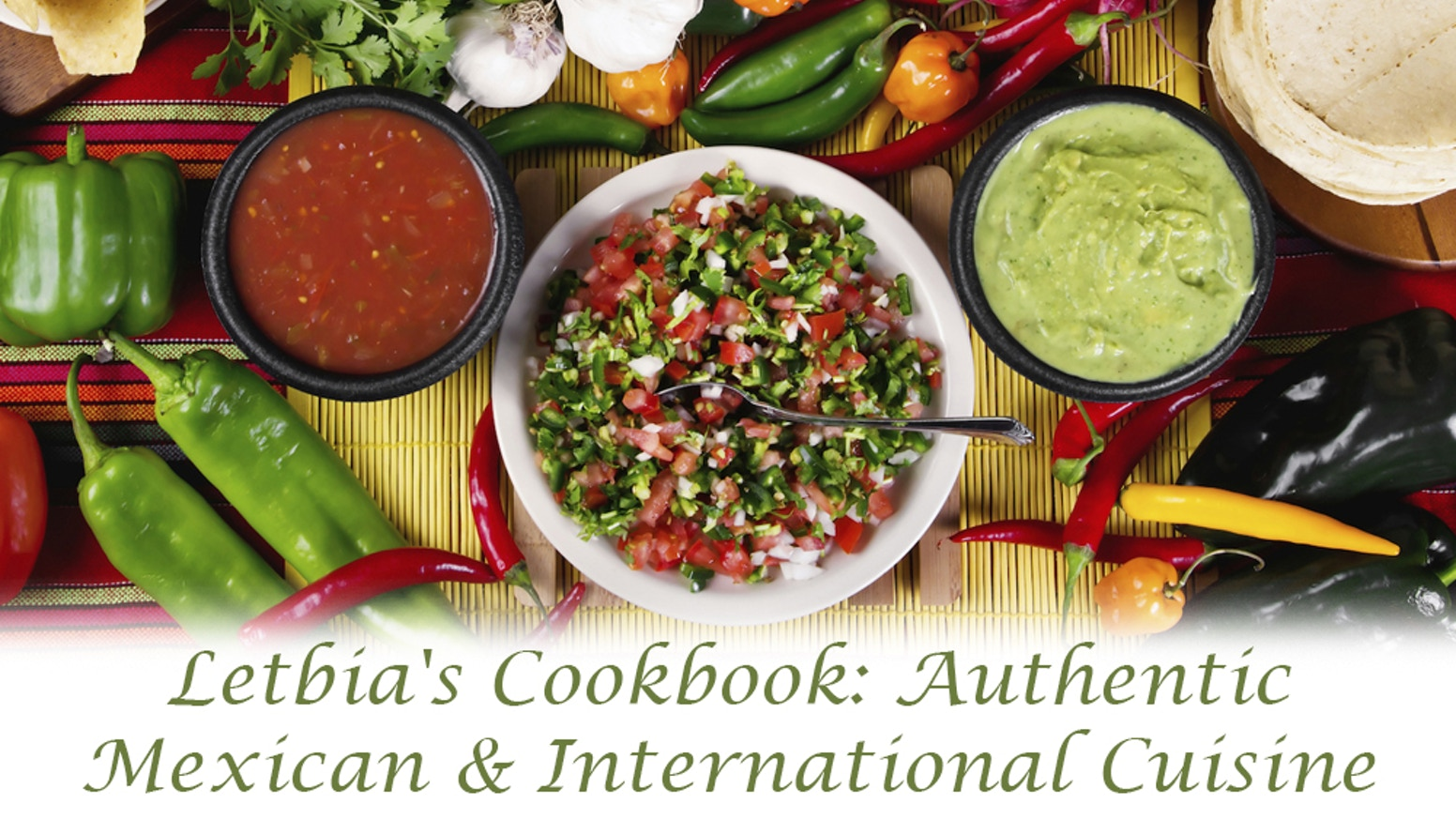 Letbias cookbook authentic mexican international cuisine by letbias cookbook authentic mexican international cuisine forumfinder Gallery