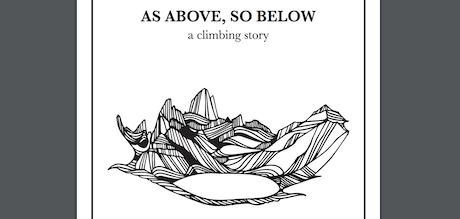 As Above So Below: A Climbing Story by Chris Kalman
