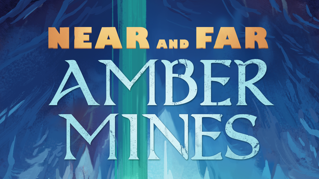 Near and Far: Amber Mines project video thumbnail