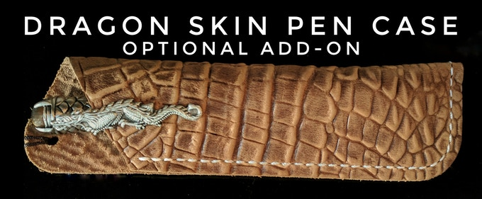 Add $15 to your pledge to receive a Dragon Skin case.