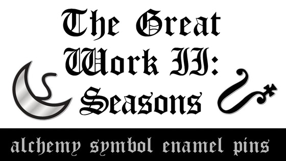 The Great Work II: Seasons | Alchemy Symbol Enamel Pins