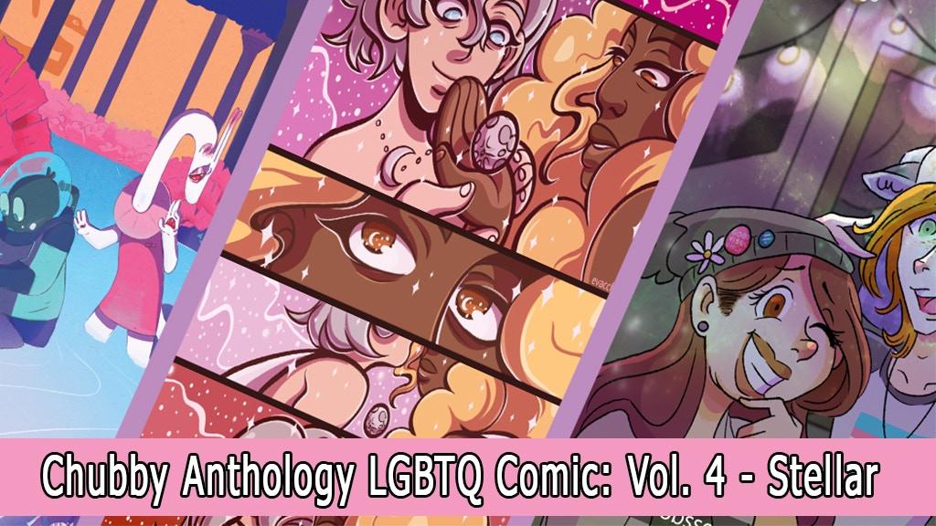 Chubby Anthology LGBTQ Comic: Volume 4: Stellar project video thumbnail
