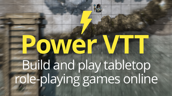 Power Virtual TableTop - Build and play tabletop RPGs online