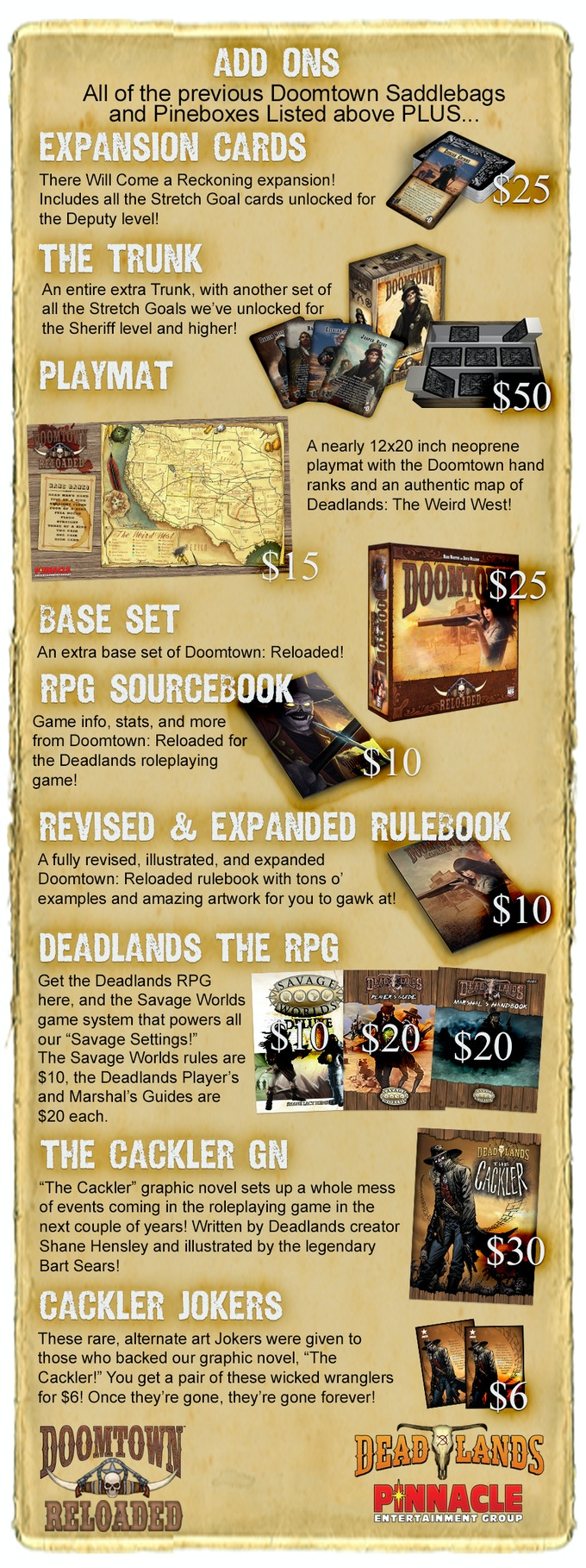 Don't forget the Doomtown: Reloaded Saddlebags and Pine Boxes above, all at a SUPER special discount just for this Kickstarter!