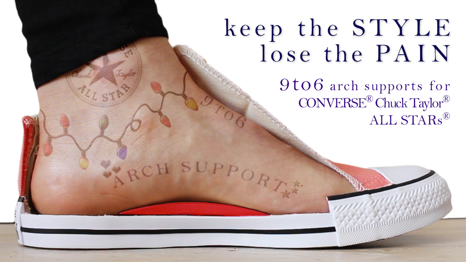 Anual Coherente Turista  9to6: Finally. Arch Support for Chuck Taylors. No More Pain! by Kate Ki —  Kickstarter