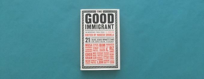 The original hardback edition of The Good Immigrant