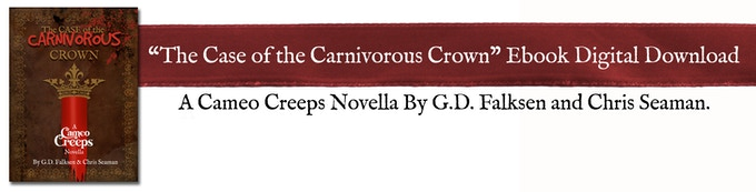 Dive deeper into the world of the Cameo Creeps with this Digital Download Ebook available for all Backers.