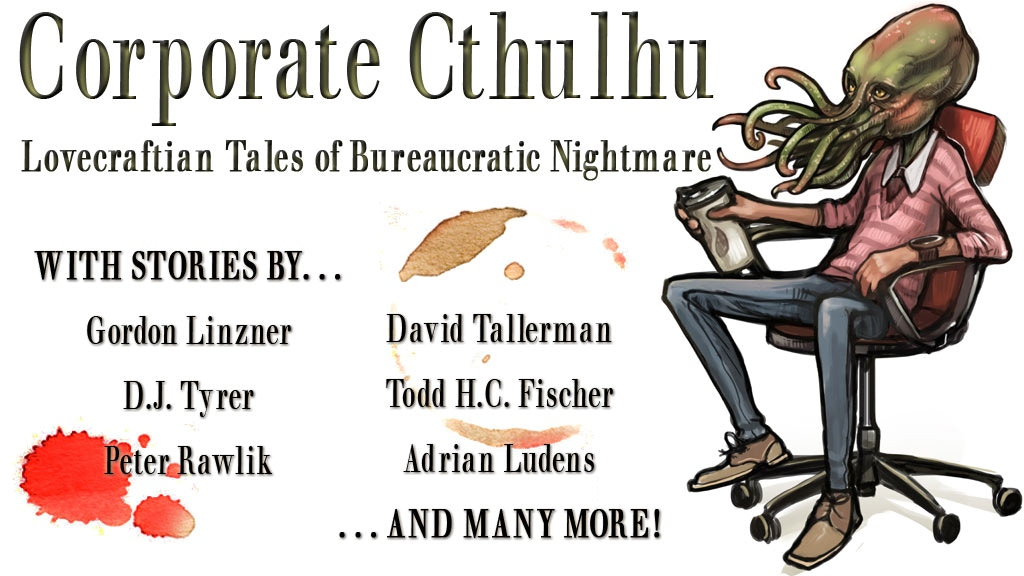 Corporate Cthulhu: Mythos Tales of Bureaucratic Nightmare project video thumbnail