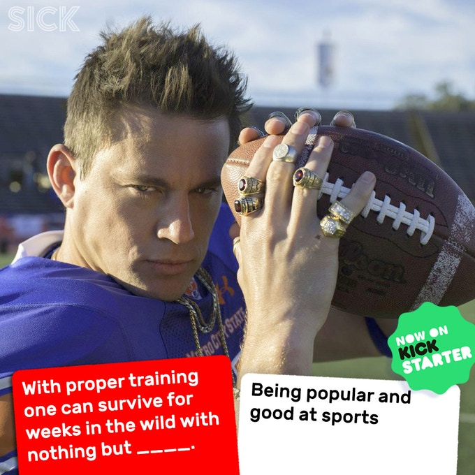 Legal notice: SICK is not endorsed by Channing Tatum, popular people, or athletes.