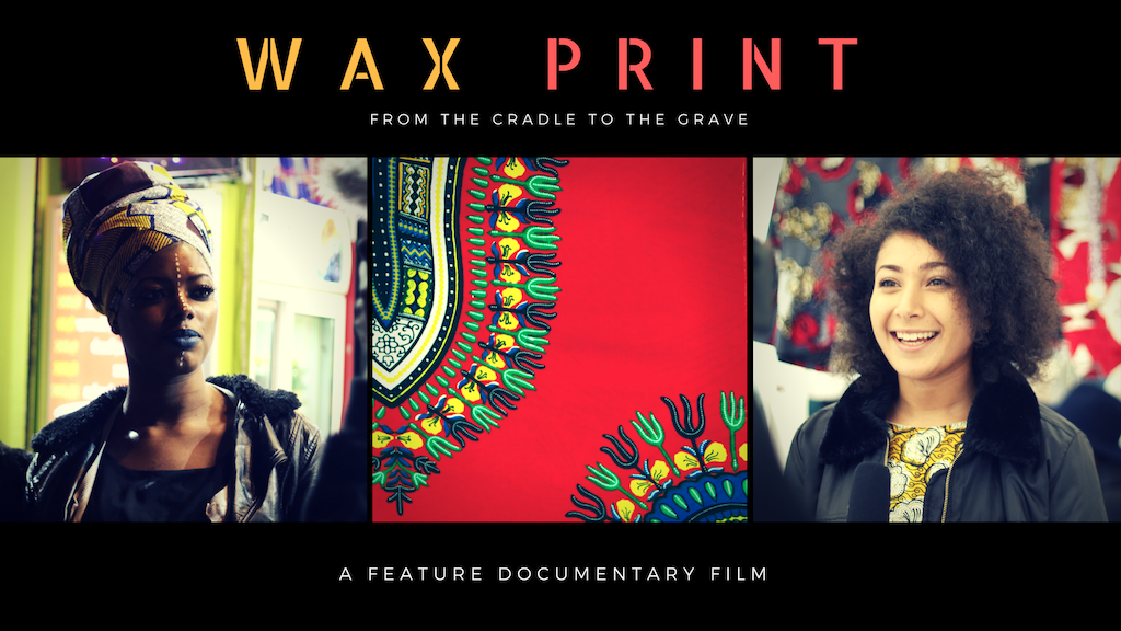 WAX PRINT FILM: 1 Fabric, 4 Continents, 250 Years of History project video thumbnail
