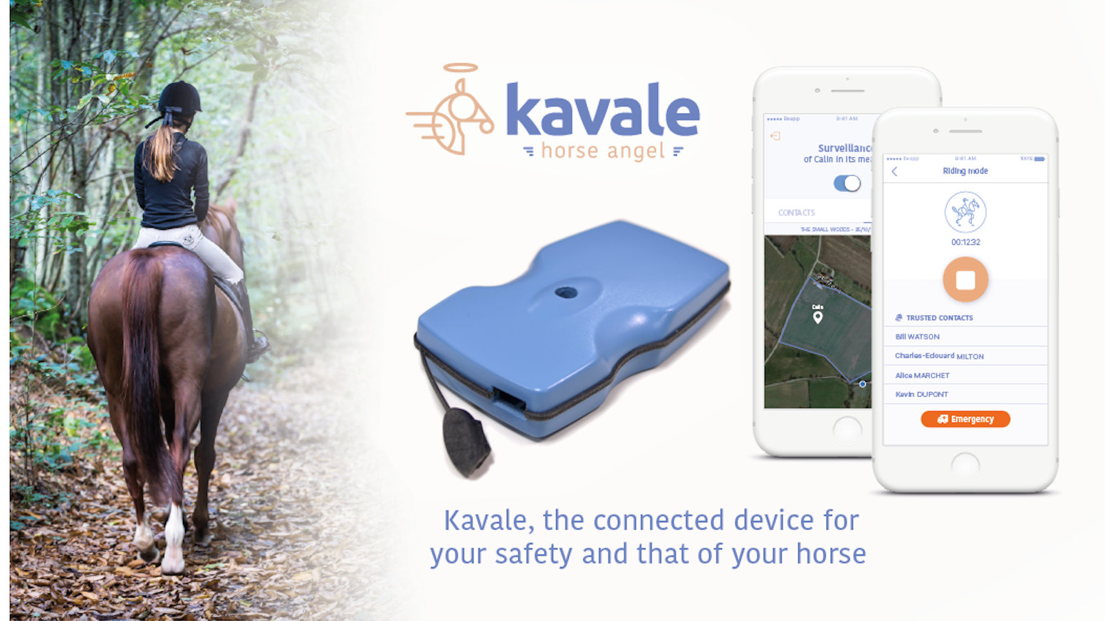 Kavale is the first connected device, linked to a mobile app, aiming at enhancing the safety of the horse and its rider.