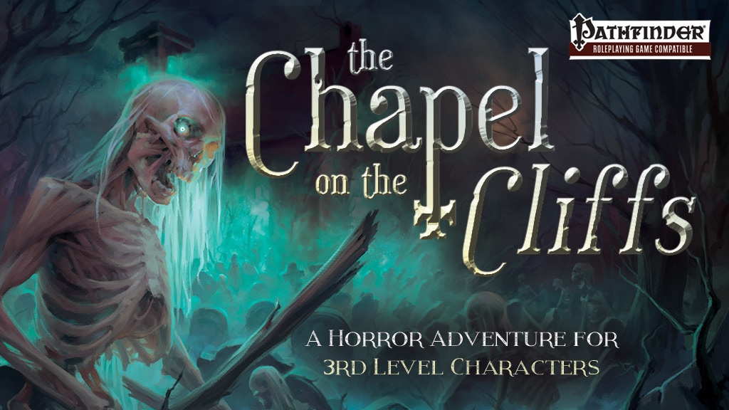 The Chapel on the Cliffs - A Horror Module for Pathfinder project video thumbnail