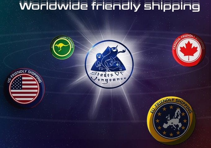 Shades of Vengeance continues to offer Friendly Shipping Worldwide - No Customs Fees!