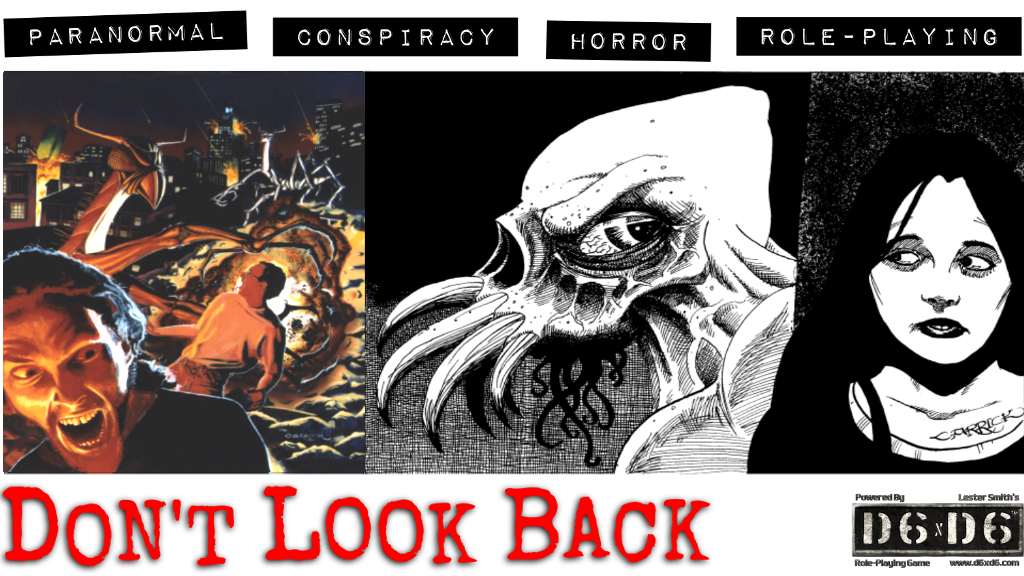 Don't Look Back: Paranormal/Conspiracy/Horror Role-Playing project video thumbnail