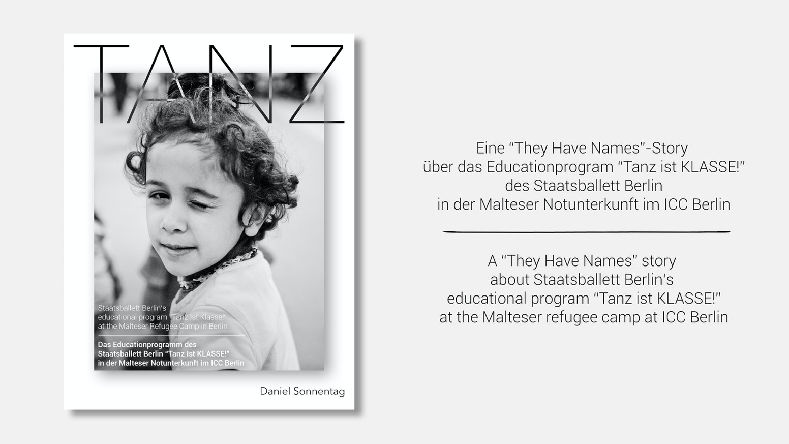 The photobook TANZ shows the work of STAATSBALLETT BERLIN at a refugee camp and helps refugee awareness and family reunification.