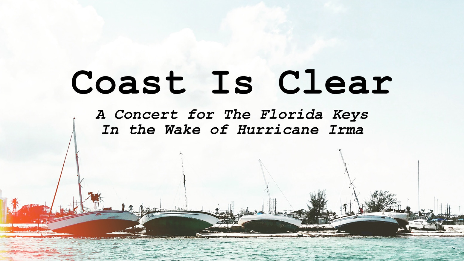 coast is clear a concert for the florida keys by coast projects kickstarter. Black Bedroom Furniture Sets. Home Design Ideas