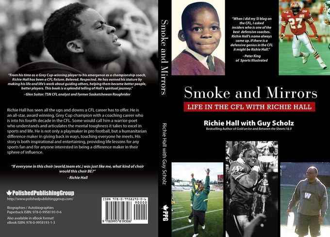 Smoke and Mirrors: Life in the CFL with Richie Hall by Guy Scholz and Richie Hall (Sports, Autobiography)