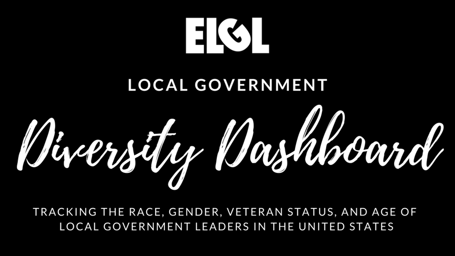 Collects quality data about the race, gender, veteran status, & age of all local government CAOs and ACAOs in the United States.