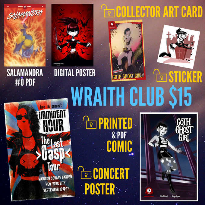 Unlock a printed copy of Goth Ghost Girl #1 with a signed Kickstarter variant cover, plus a printed Imminent Hour concert poster, a collector art card, and a sticker!