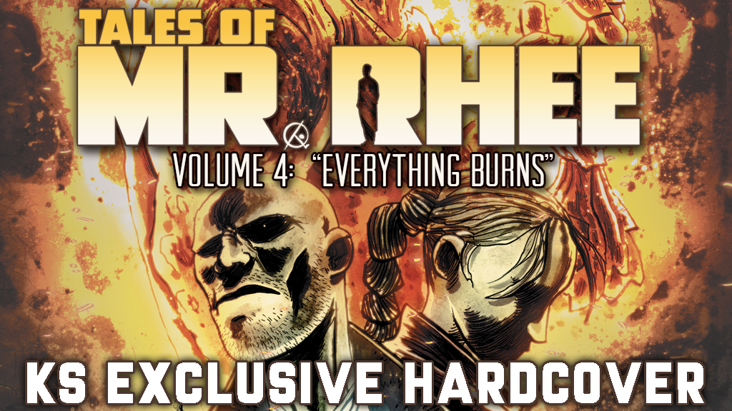 "TALES OF MR. RHEE Volume 4: ""Everything Burns"" KS Hardcover project video thumbnail"