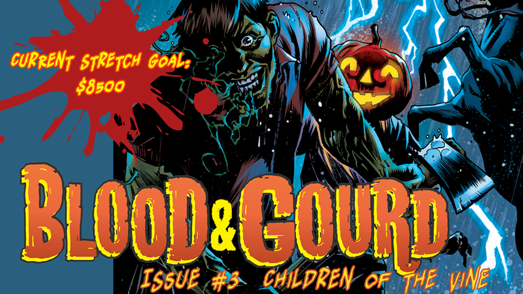 Blood & Gourd Issue #3: Children of the Vine project video thumbnail